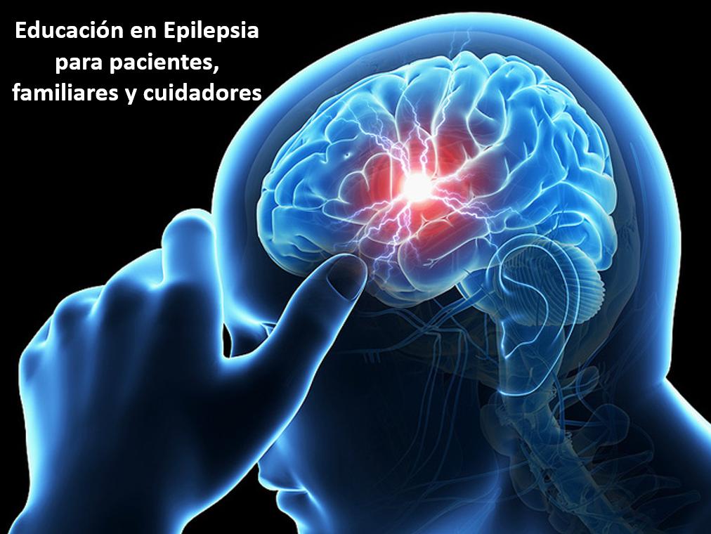 EPILEPSIA: Educación para pacientes, familiares y cuidadores