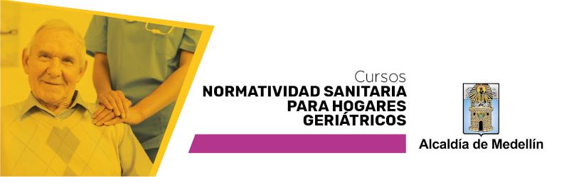 Normatividad Sanitaria para Hogares Geriátricos